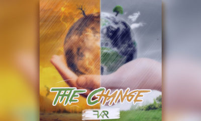 "FKR Increases Environmental Awareness Through Music, ""The Change"""