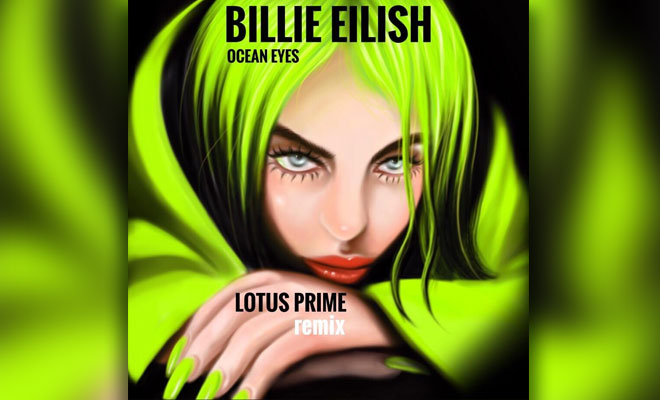 "Lotus Prime Turns Billie Eilish's ""Ocean Eyes"" Into A Trance Banger"