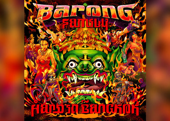Let Barong Family Transport You To The Crazy Nightlife Of Thailand With This Album!