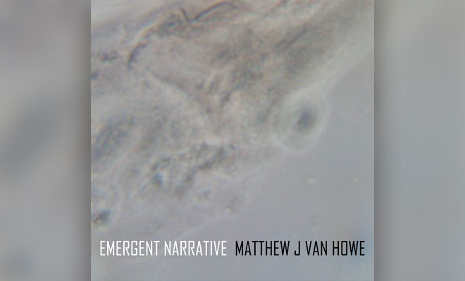 Matthew J Van Howe Opens Up About His New Electronica Album In Interview