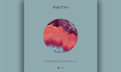 "British Duo Futuristic Polar Bears Release Vocal House ""Faith"" Ft. LUX"