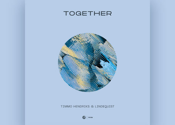 """Timmo Hendriks & Lindequist Go Back To The Roots Of Progressive On """"Together"""""""