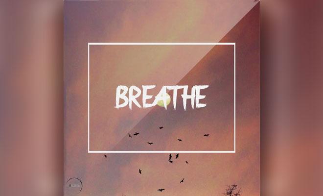 "LISTEN NOW: Prolific Sounds' Pop/EDM Crossover Song, ""Breathe"""