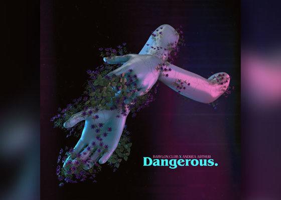 "Synthpop Artists Babylon Club & Andrea Arthur Drop ""Dangerous"""