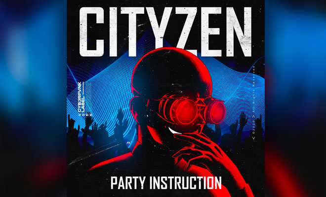 "Listen To Cityzen's New Tech-House Bomb ""Party Instruction"""