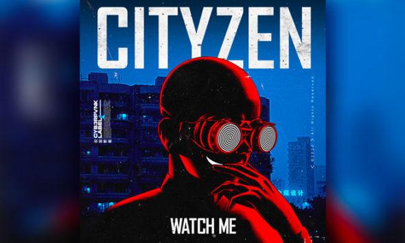 """Cityzen Returns To CYB3RPVNK With Underground House """"Watch Me"""""""