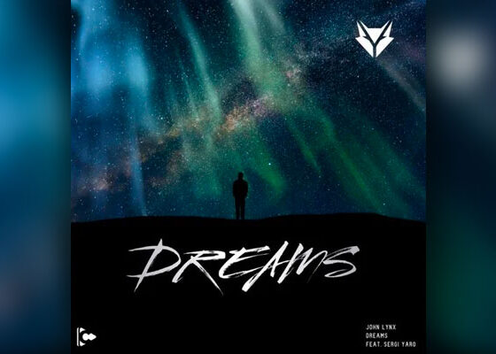 "electronic anthem ""Dreams"" by John Lynx"