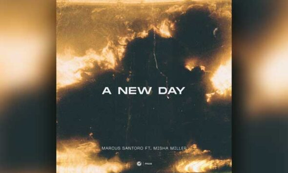 """vocal house single """"A New Day"""" by Marcus Santoro"""