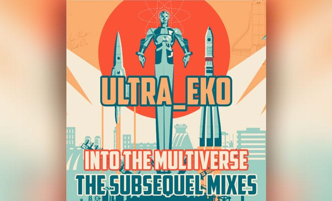 new remix album Into The Multiverse