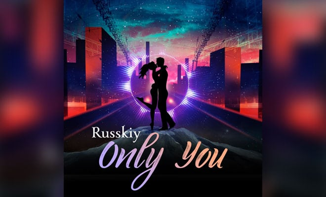 Russkiy - Only You