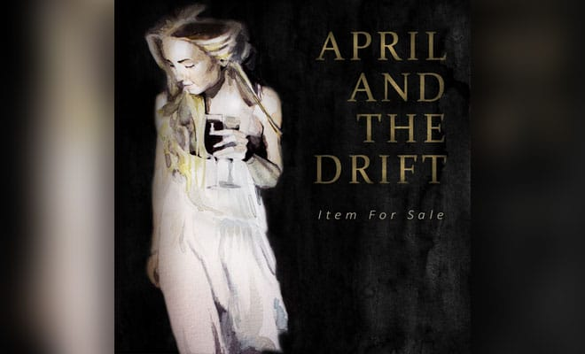 April And The Drift - Item For Sale
