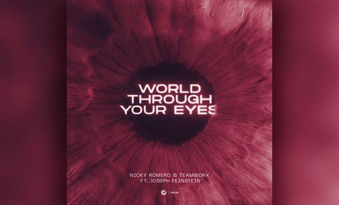 World Through Your Eyes Nicky Romero