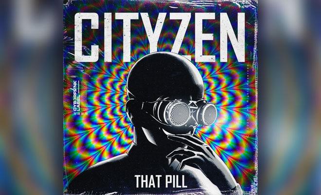 """""""That Pill"""" by Cityzen"""